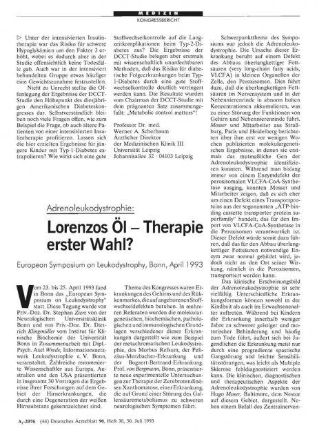 Adrenoleukodystrophie: Lorenzos Öl — Therapie erster Wahl?