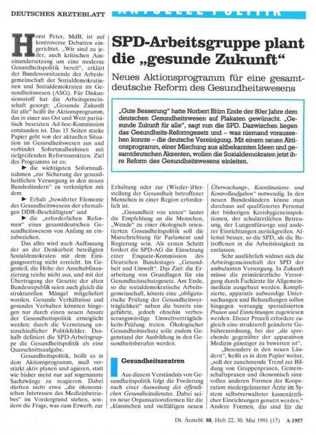 SPD-Arbeitsgruppe plant die ,,gesunde Zukunft'': Neues Aktionsprogramm für eine gesamtdeutsche Reform des Gesundheitswesens