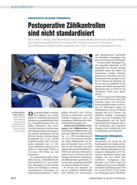 Unbeabsichtigt belassene Fremdkörper: Postoperative Zählkontrollen sind nicht standardisiert