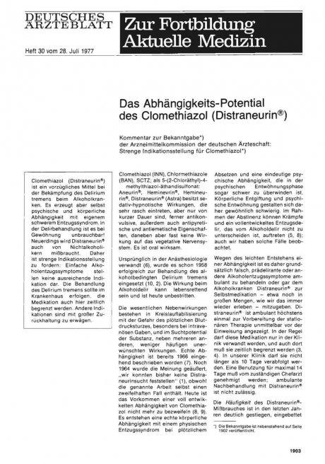 Das Abhängigkeits-Potential des Clomethiazol (Distraneurin®) Kommentar zur Bekanntgabe der Arzneimittelkommission der deutschen Ärzteschaft: Strenge Indikationsstellung für Clomethiazo
