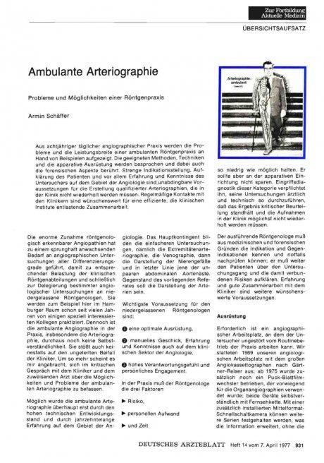 Ambulante Arteriographie: Probleme und Möglichkeiten einer Röntgenpraxis