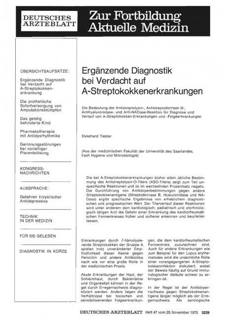 Ergänzende Diagnostik bei Verdacht auf A-Streptokokkenerkrankungen: Die Bedeutung der Antistreptolysin-, Antistreptodornase B-, Antihyaluronidase- und Anti-NADase-Reaktion für Diagnose und Verlauf von A-Streptokokken-Erkrankungen und -Folgeerkrankungen