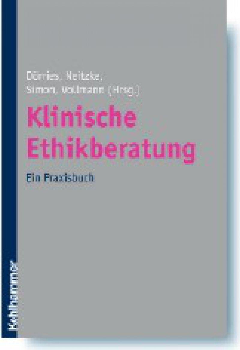 Andrea Dörries, Gerald Neitzke, Alfred Simon, Jochen Vollmann (Hrsg.): Klinische Ethikberatung. Ein Praxisbuch. Kohlhammer, Stuttgart 2008, 228 Seiten, kartoniert, 39 Euro