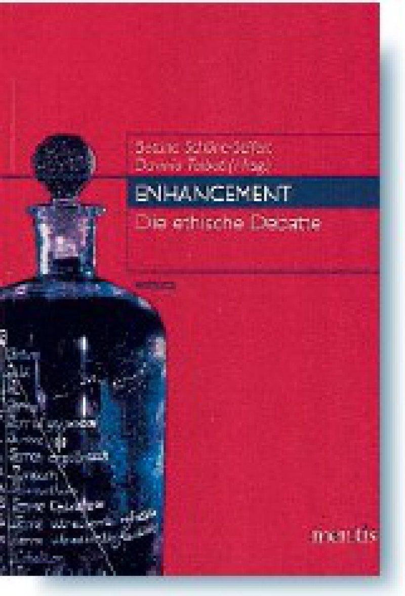 Bettina Schöne- Seifert, Davinia Talbot (Hrsg.): Enhancement. Die ethische Debatte. ethica, Band 16. mentis, Paderborn 2009, 411 Seiten, kartoniert, 34 Euro