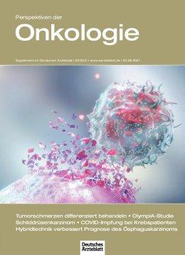 Deutsches Ärzteblatt 33-34/2021 SUPPLEMENT: Perspektiven der Onkologie