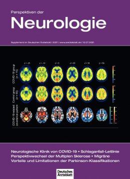 Deutsches Ärzteblatt 27-28/2021 SUPPLEMENT: Perspektiven der Neurologie