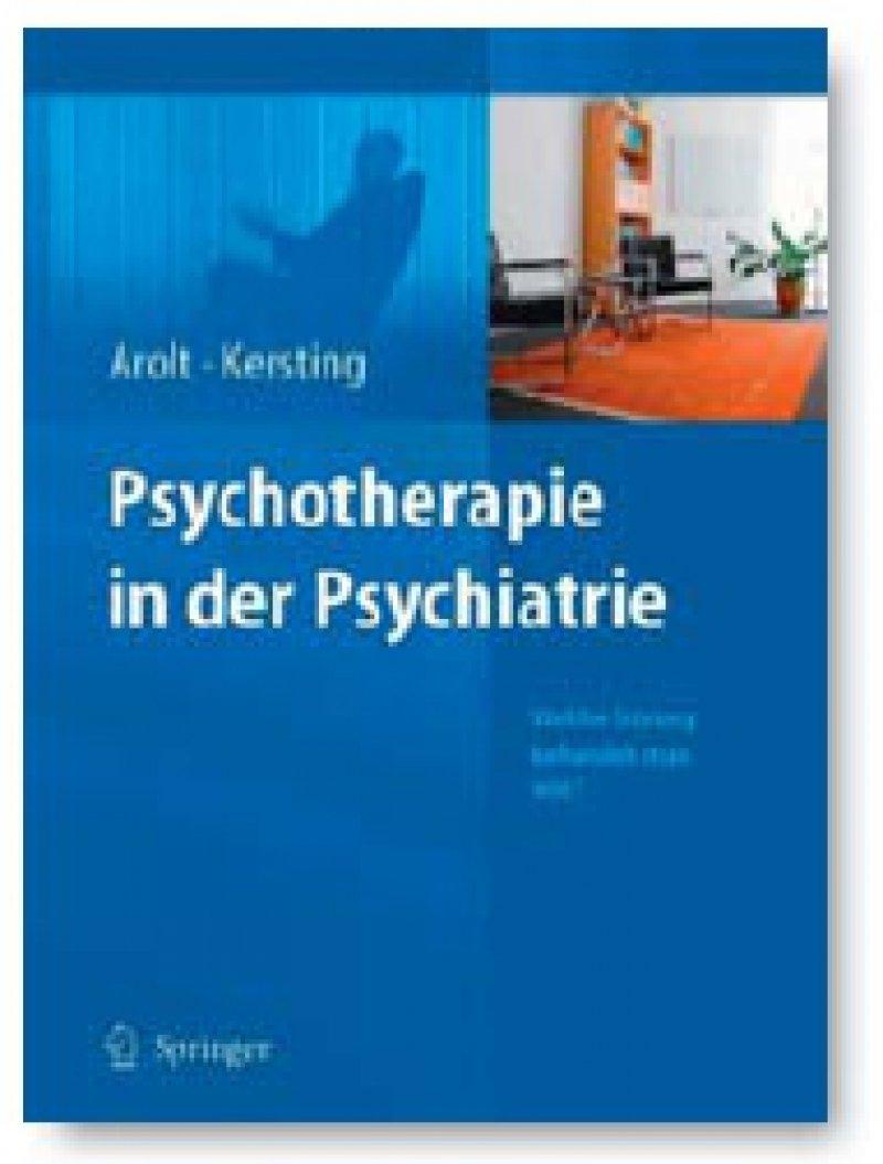 Volker Arolt, Anette Kersting (Hrsg.): Psychotherapie in der Psychiatrie. Springer-Verlag, Berlin 2009, 624 Seiten, gebunden, 129,95 Euro