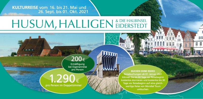 HUSUM, HALLIGEN & DIE HALBINSEL EIDERSTEDT